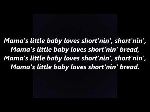 Shortnin' Bread Shortenin Short'nin Sho'tnin' Bread, LYRICS WORDS not Beach Boys SING ALONG SONGS