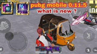 Pubg mobile new update 0.11.5 let's check what is new ? Added in this update