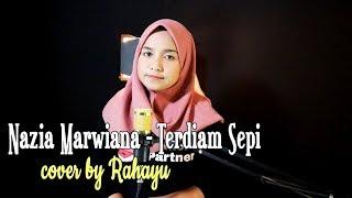TERDIAM SEPI - NAZIA MARWIANA | COVER BY RAHAYU KURNIA