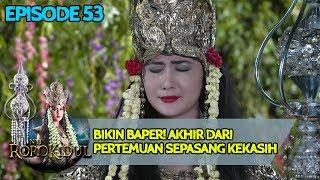 BIKIN BAPER, Akhir Dari Pertemuan NawangWulan & Jaka Tarub - Nyi Roro Kidul Eps 53