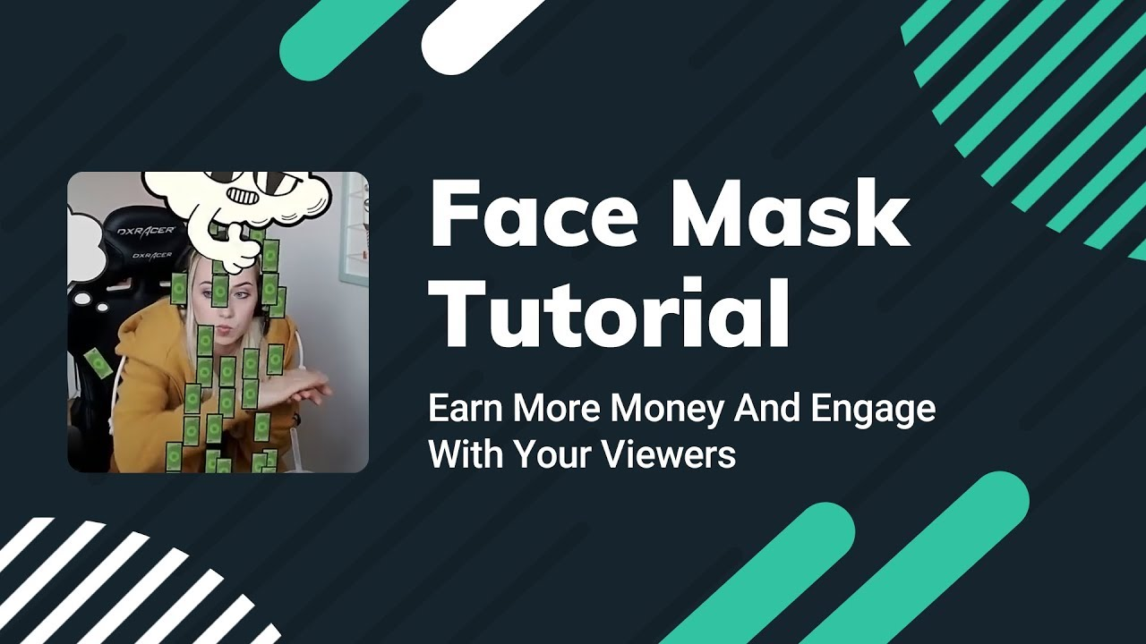 Streamlabs Face Masks Tutorial | Start Earning More From Donations and Engaging More With Viewers