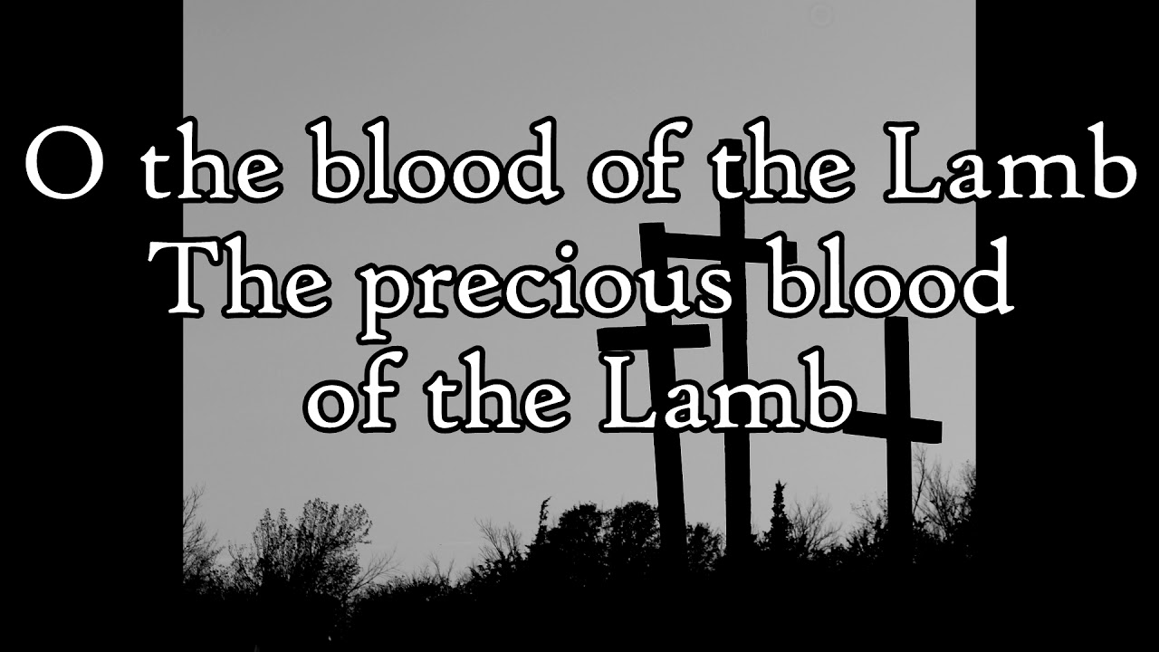 O the Blood - Selah (lyrics)
