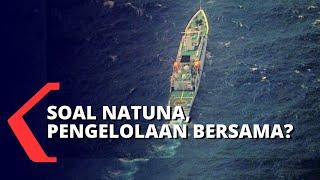Natuna Jadi Rebutan, Mungkinkah Indonesia Kelola Bersama China?