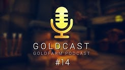 Goldcast #14 | Der Goldfarm Podcast