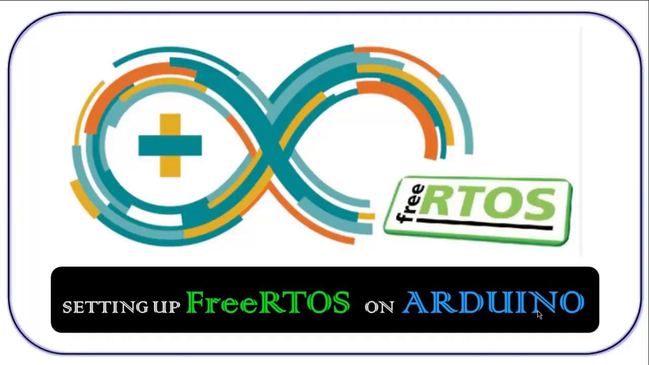 Setting up FreeRTOS on Arduino