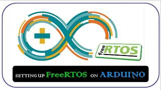 Setting up FreeRTOS on Arduino
