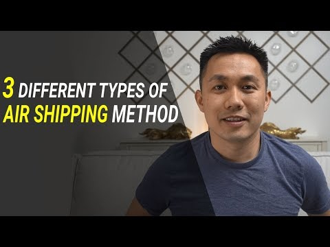 Episode 6: 3 Different Types Of Air Shipping Method