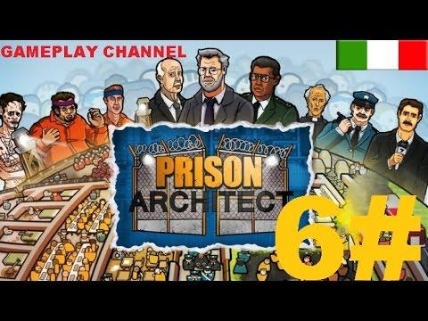 Prison Architect - #6 - Evasione! - [HD - ITA]