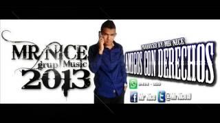 Video Reggaeton 2013 - Amigos con Derechos Prod by Mr Ni download MP3, 3GP, MP4, WEBM, AVI, FLV Juni 2018