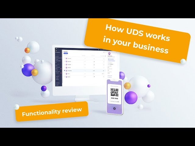 How UDS works in your business | Functionality review