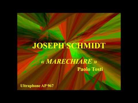 joseph-schmidt-marechiare-paolo-tosti-ultraphone-ap967