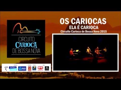 Os Cariocas - Ela é Carioca #Rio450 #Carioquice #CircuitoCariocadeBossaNova