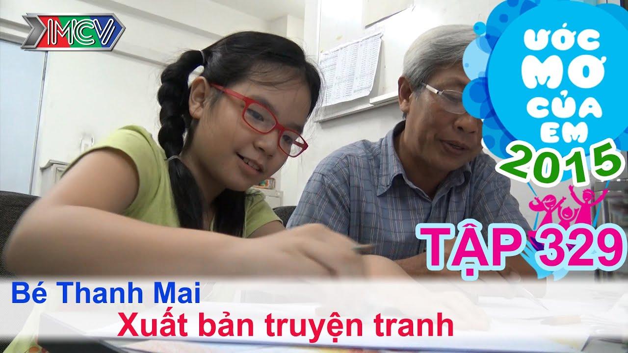 Ước mơ của em Nguyễn Thanh Mai – xuất bản truyện tranh 18/06/2015