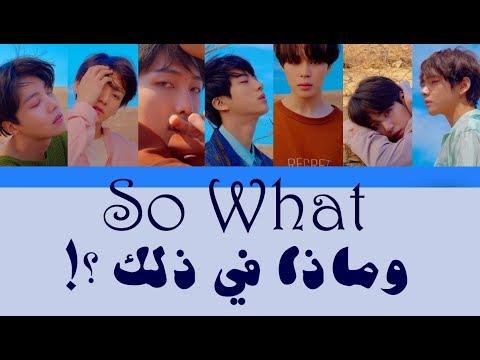 BTS  - So What - Arabic Sub مترجمة للعربية