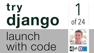 Try Django - Launch with Code -1 of 24 - Welcome to Launch with Code