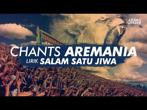 Lirik CHANTS AREMANIA - Salam Satu Jiwa