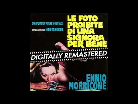 Ennio Morricone - Amore Come Dolore (Le Foto Proibite di una Signore per Bene) [High Quality Audio]
