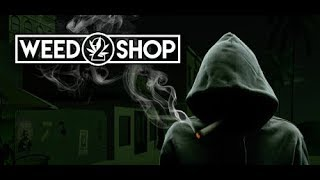 Weed Shop 2 - Let the grind begin! - Live Stream PC