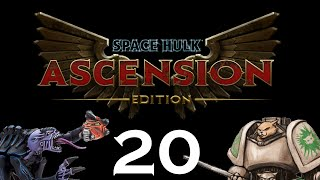 Let's Play Space Hulk : Ascension - Episode 20 - Herd The Enemy To Your Guns