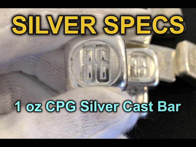 SILVER SPECS- 1 oz CPG Silver Cast Bar