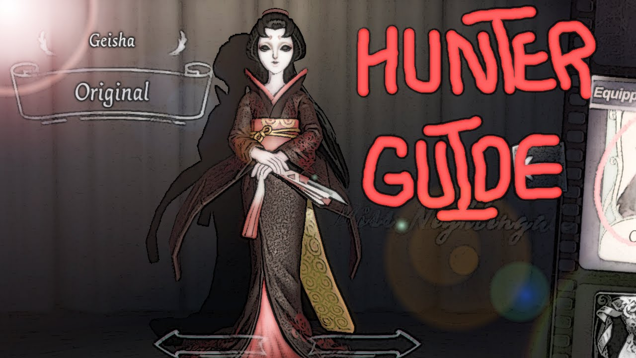 Identity V Hunter Guide: Geisha (How To Win With Her) BEST PERSONA (TOP 15  PLAYER)