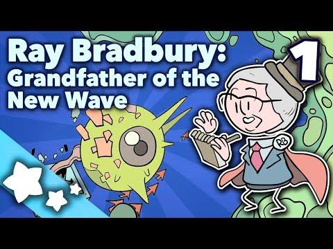 Ray Bradbury - Grandfather of the New Wave - Extra Sci Fi