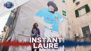 L'INSTANT LAURE : DECOUVERTE DE NAPLES