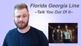 Florida Georgia Line - Talk You Out Of It | Reaction