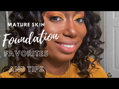 Foundation Favorites and Tips For Women over 40