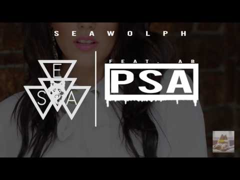 Seawolph - Public Service Announcement (feat. Ayybee)