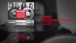 Sweet - Done Me Wrong All Right (BBC Session, 15.05.1971) OFFICIAL