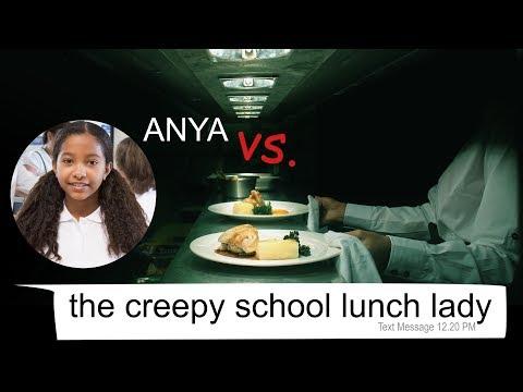 ANYA vs THE CREEPY SCHOOL LUNCH LADY - text story
