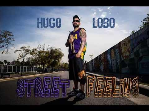 "HUGO LOBO ""Street Feeling"""