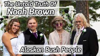 The Untold Truth Of 'Alaskan Bush People' Star - Noah Brown