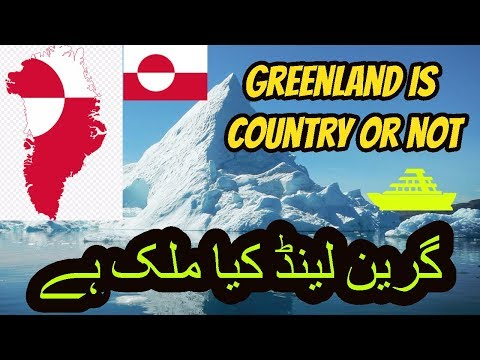 Greenland is a Country | Greenland Map | Nuuk Greenland
