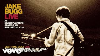 Jake Bugg - Lightning Bolt Live From Silver Platters