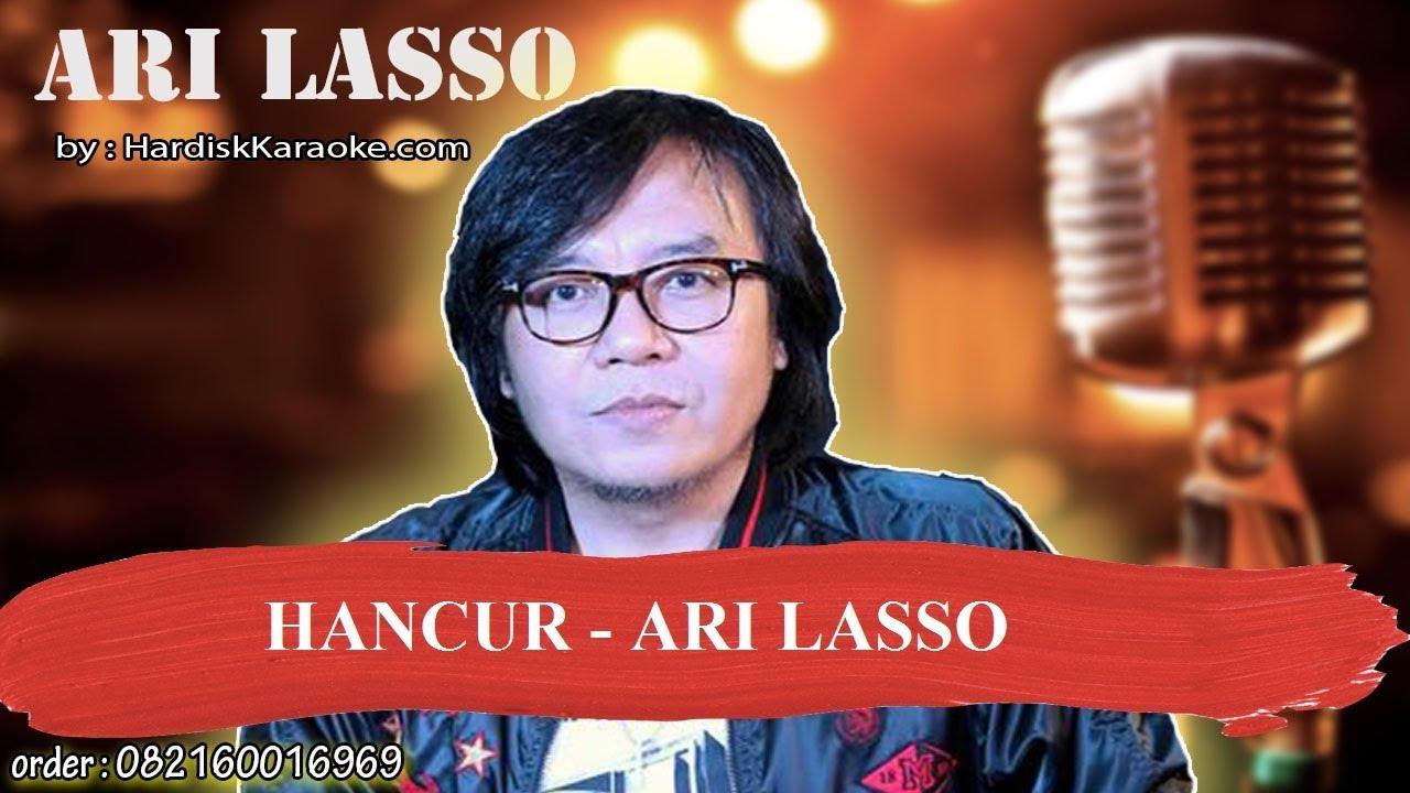 HANCUR   ARI LASSO Karaoke