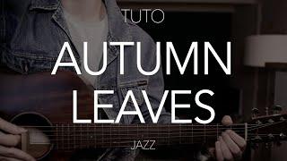 TUTO GUITARE : Autumn leaves