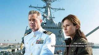 The Last Ship Season 3 Episode 10 Full