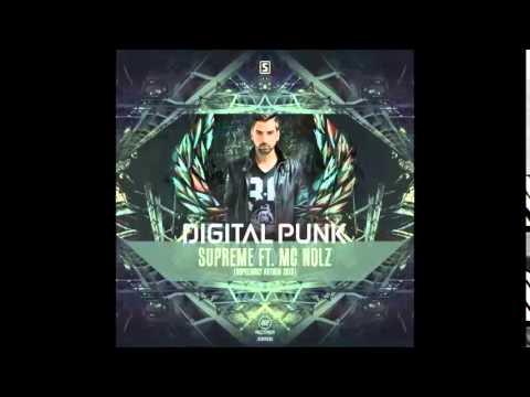 Digital Punk ft  MC Nolz   Supreme Official Supremacy Anthem 2015