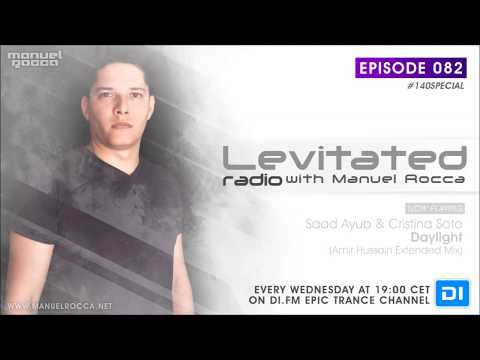 Levitated Radio 082 With Manuel Rocca [#140SPECIAL]