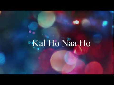 kal-ho-naa-ho-|-lyrics-|-english-meaning-and-translation-|-shah-rukh-khan