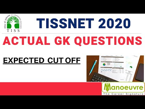 TISSNET 2020 - ACTUAL GK QUESTIONS ANALYSIS BY MANOEUVRE