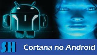 como baixar, instalar e utilizar Cortana no Android