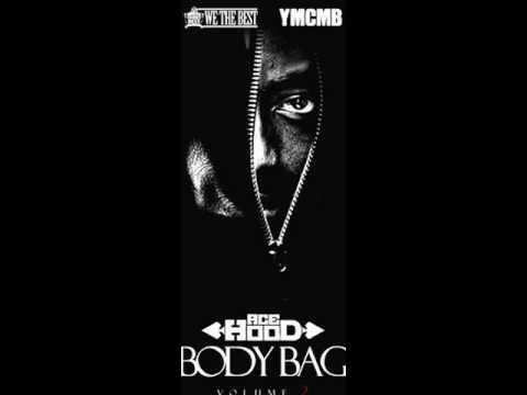 Ace Hood - Yeen Bout Dat Life (Body Bag Vol 2)