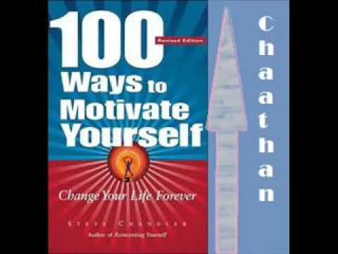 100 Ways to Motivate Yourself by Steve Chandler Audio Book