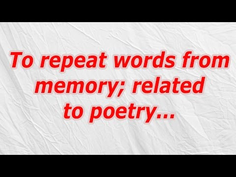 To repeat words from memory; related to poetry (CodyCross Crossword Answer)