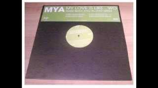Mya feat. John Doe - My love is Like...Wo ( Part II )