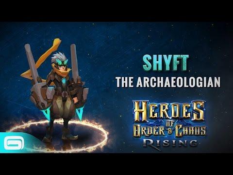 Heroes Of Order & Chaos: Hero Spotlight-Shyft