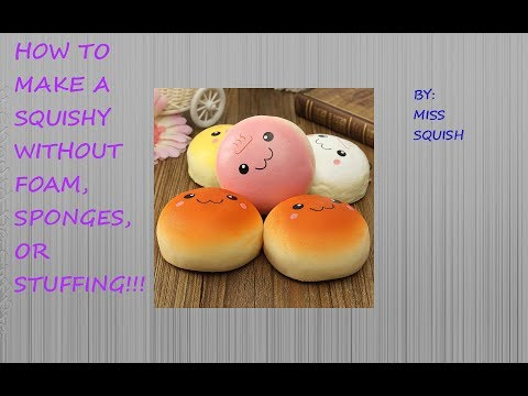 How to make squishies without foam or sponge or paper